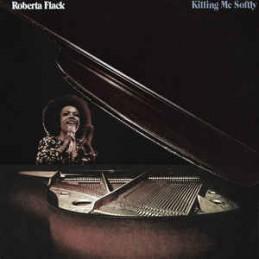 Roberta Flack – Killing Me...
