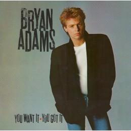 Bryan Adams – You Want It,...