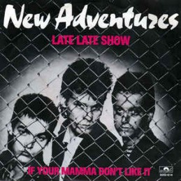 New Adventures – Late Late...
