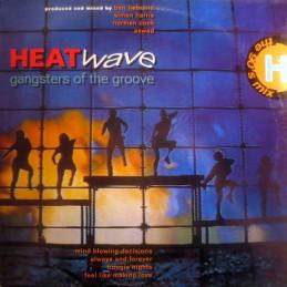 Heatwave – Gangsters Of...