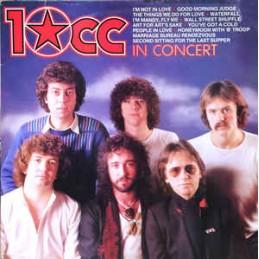 10cc – 10cc In Concert