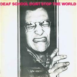 Deaf School – Don't Stop...