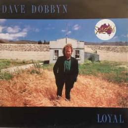 Dave Dobbyn – Loyal