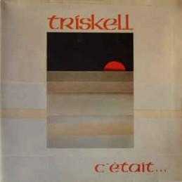 Triskell – C'était...