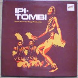 Ipi-Tombi – Ipi-Tombi:...