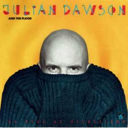 Julian Dawson And The Flood...