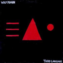 Wolf Maahn – Third Language
