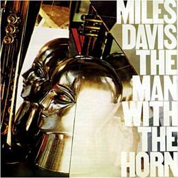 Miles Davis – The Man With...