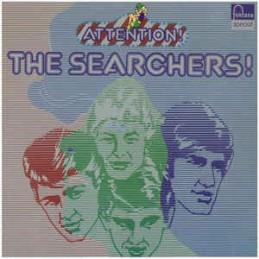 The Searchers – Attention!...