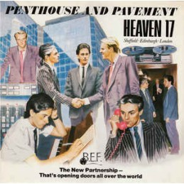 Heaven 17 – Penthouse And...