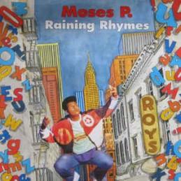 Moses P. – Raining Rhymes