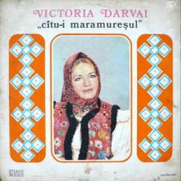 Victoria Darvai – Cîtu-i...