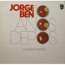 Jorge Ben – 10 Anos Depois