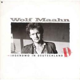 Wolf Maahn – Irgendwo In...