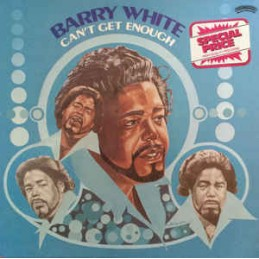 Barry White – Can't Get...