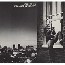 John Miles – Stranger In...