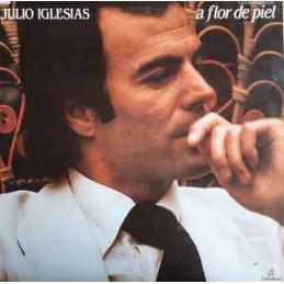 Julio Iglesias – A Flor De...