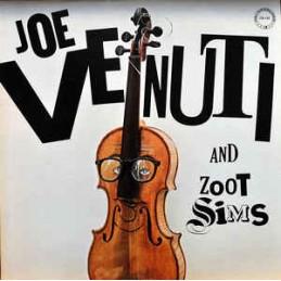 Joe Venuti And Zoot Sims –...
