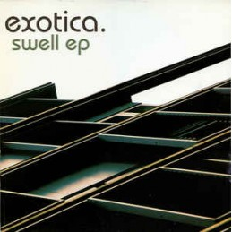 Exotica – Swell EP