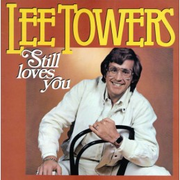Lee Towers – Still Loves You