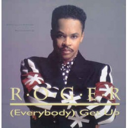 Roger – (Everybody) Get Up