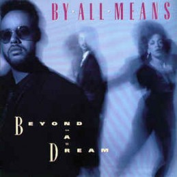By All Means – Beyond A Dream