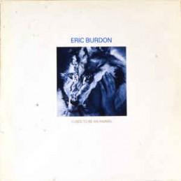 Eric Burdon – I Used To Be...