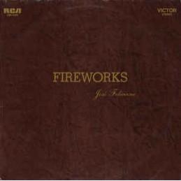 José Feliciano – Fireworks