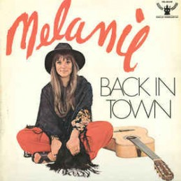 Melanie – Back In Town