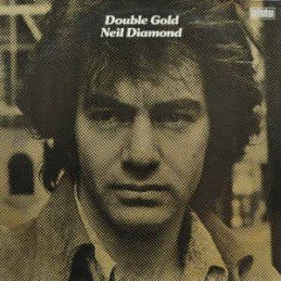 Neil Diamond – Double Gold