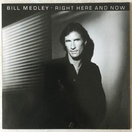 Bill Medley – Right Here...