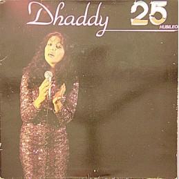 Dhaddy – Dhaddy 25 Hubileo