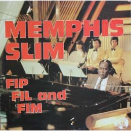 Memphis Slim – Fip Fil And Fim