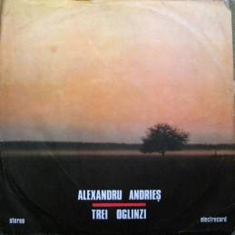 Alexandru Andrieș – Trei...