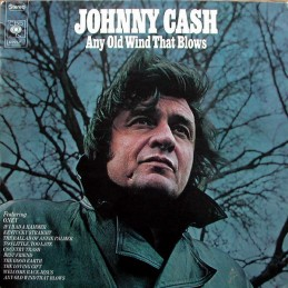 Johnny Cash – Any Old Wind...