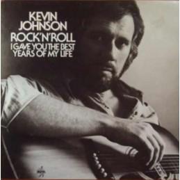 Kevin Johnson – Rock'N'Roll...