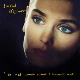 Sinéad O'Connor – I Do Not...