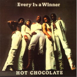 Hot Chocolate – Every 1's A...