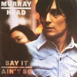 Murray Head – Say It Ain't So