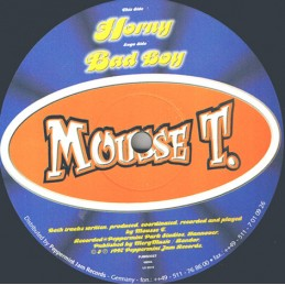 Mousse T. – Horny / Bad Boy