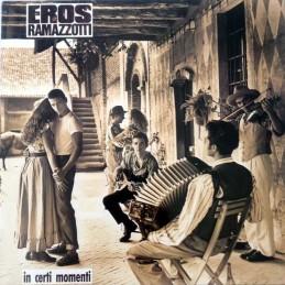 Eros Ramazzotti – In Certi...