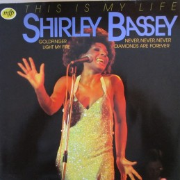 Shirley Bassey – This Is My...