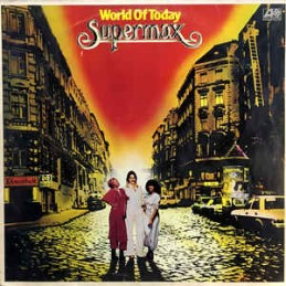 Supermax – World Of Today