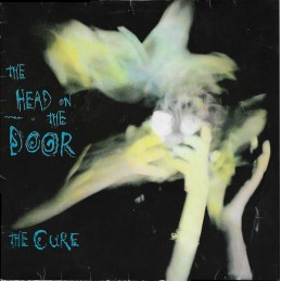 The Cure – The Head On The...