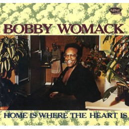 Bobby Womack – Home Is...