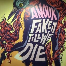 Anouk – Fake It Till We Die