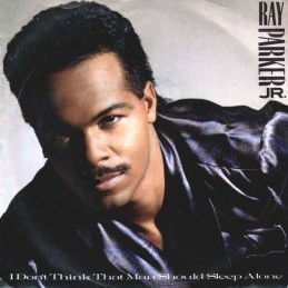 Ray Parker Jr. – I Don't...
