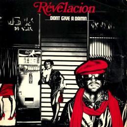 Revelacion – Don't Give A...