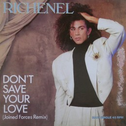Richenel – Don't Save Your...
