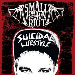 Small Town Riot – Suicidal...